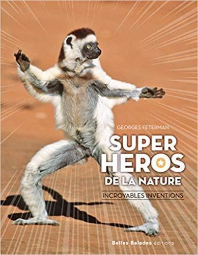 Nature's Super Heroes