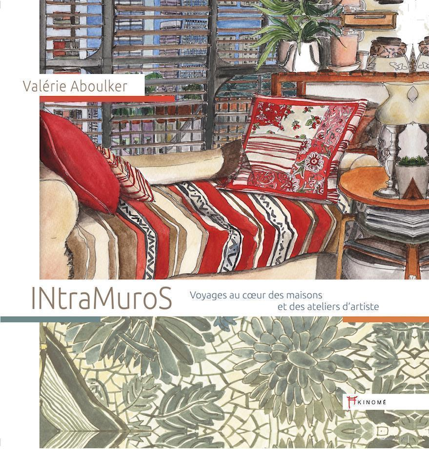 INtra Muros – Travelling at the Heart of Homes and Workshops